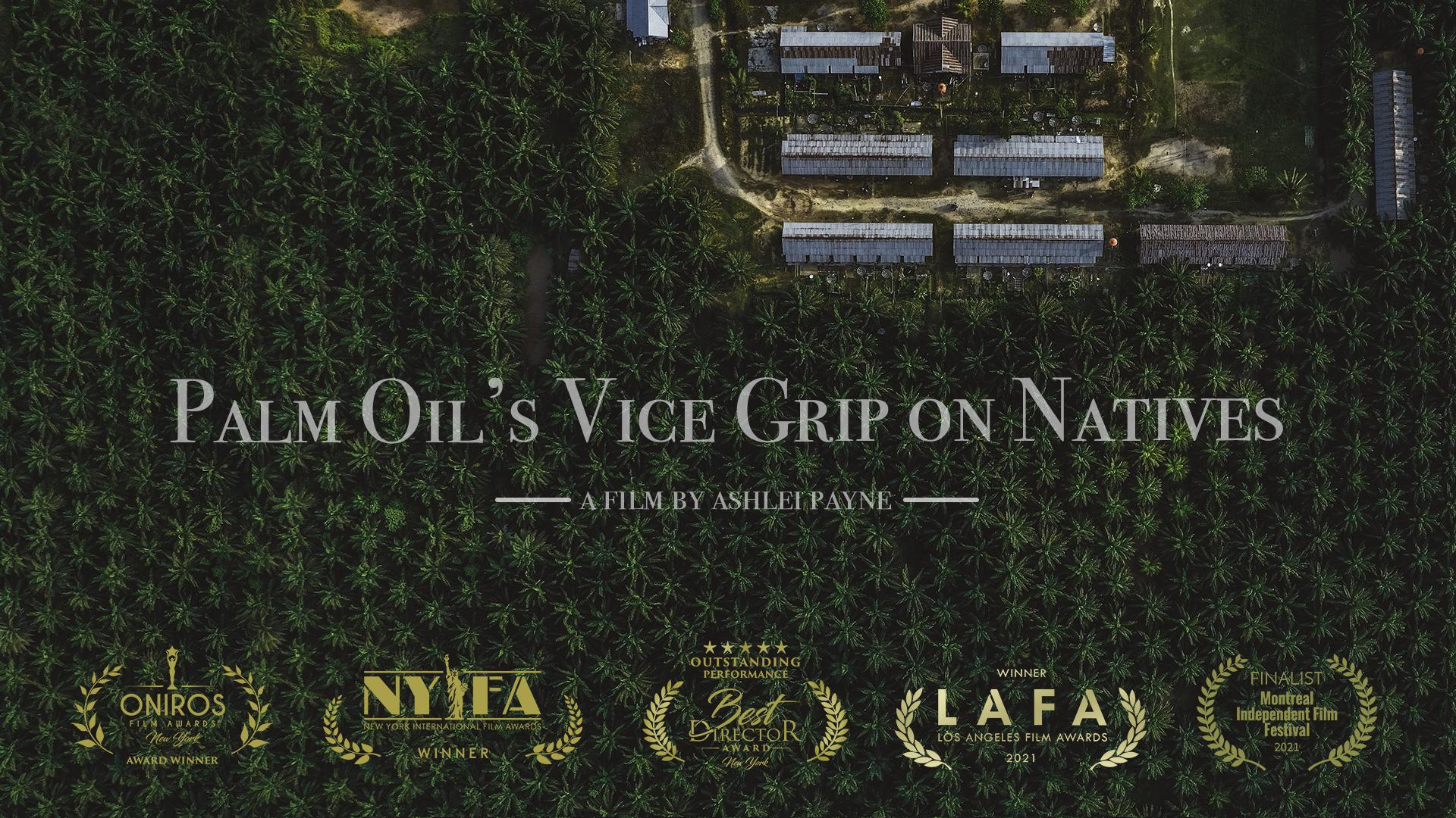 Palm Oil's Vice Grip on Natives