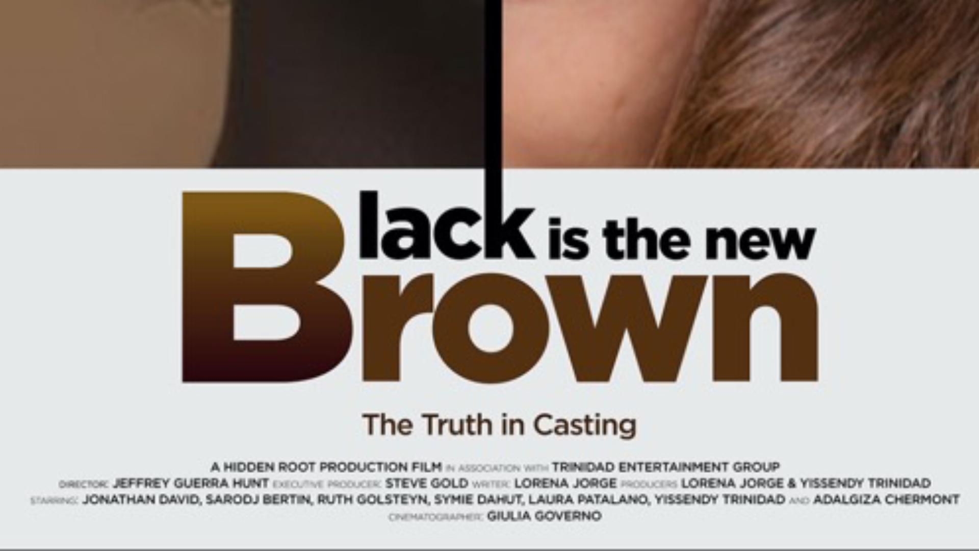 Black is the New Brown