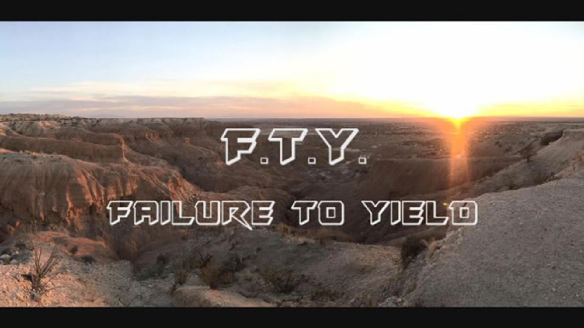 FTY: Failure to Yield
