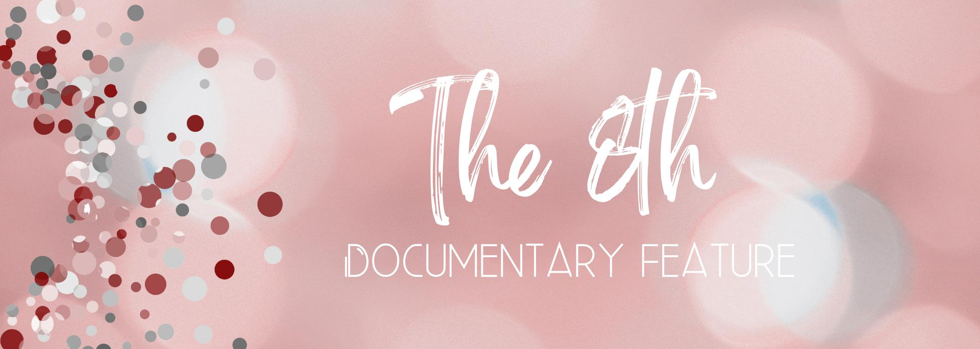 The 8TH (Documentary Feature)